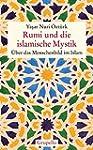 Rumi und die islamische Mystik: �ber...