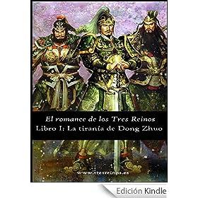 El romance de los Tres Reinos, Libro I: La tiranía de Dong