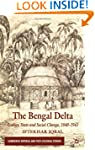 The Bengal Delta: Ecology, State and...