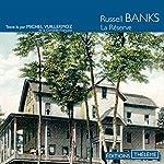 La réserve | Russell Banks