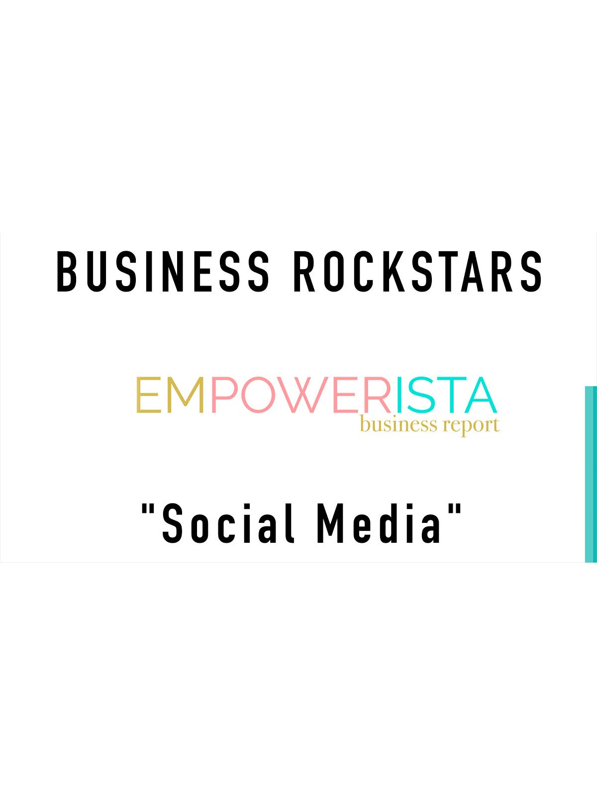 "Business Rockstars Empowerista ""Social Media"""