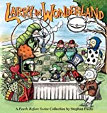 Larry in Wonderland: A Pearls Before Swine Collection (1449408176) by Pastis, Stephan