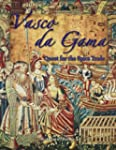 Vasco da Gama: Quest for the Spice Trade