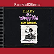 Diary of a Wimpy Kid: Old School | Jeff Kinney
