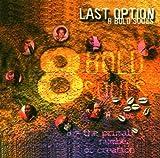 echange, troc 8 Bold Souls - Last Option