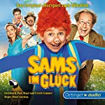 Sams im Glück: Filmhörspiel | Paul Maar,Ulrich Limmer