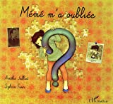 echange, troc Amélie Jalliet, Sylvie Faur - Mémé m'a oubliée