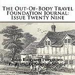 The Out-Of-Body Travel Foundation Journal: Issue Twenty Nine: John Bunyan - Forgotten Protestant Christian Mystic | Marilynn Hughes