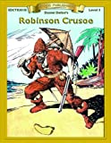 Robinson Crusoe (Bring the Classics to Life: Level 3)