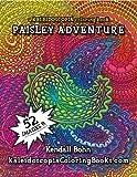 img - for Paisley Adventure: A Kaleidoscopia Coloring Book (Volume 1) book / textbook / text book