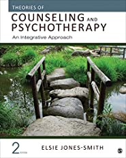 Theories of Counseling and Psychotherapy: An Integrative Approach