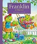 Franklin et Harriet