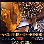 A Culture of Honor: Teaching Seminar | Danny Silk