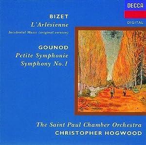Gounod: Symphony No. 1;  Petite Symphony / Bizet: L'Arlesienne