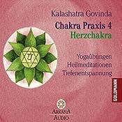Herzchakra (Chakra Praxis 4) | Kalashatra Govinda