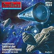 Splitter der Superintelligenz (Perry Rhodan 2640)   Christian Montillon