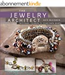 The Jewelry Architect: Techniques and...