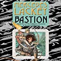 Bastion: Collegium Chronicles, Book 5 (       UNABRIDGED) by Mercedes Lackey Narrated by Nick Podehl