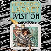 Bastion: Collegium Chronicles, Book 5 | Mercedes Lackey
