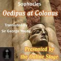 Oedipus at Colonus Audiobook by  Sophocles Narrated by  full cast