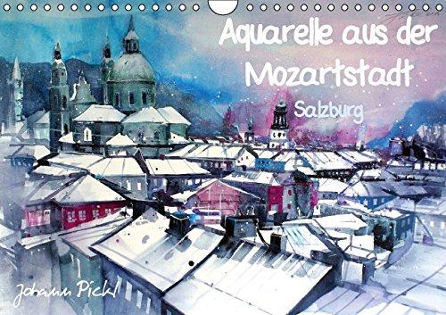 Aquarelle aus der Mozartstadt Salzburg - Author: Pickl Johann (Pickls compare prices)