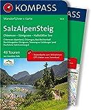 SalzAlpenSteig, Chiemsee - Königssee - Hallstätter See: Wanderführer mit Extra Tourenkarte zum Mitnehmen. (KOMPASS-Wanderführer)