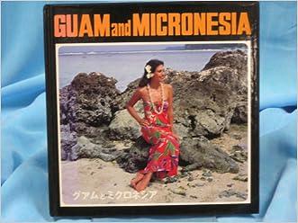 Guam and Micronesia