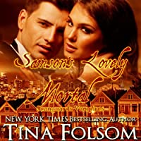 Samson's Lovely Mortal: Scanguards Vampires, Book 1 (       UNABRIDGED) by Tina Folsom Narrated by Kevin Foley