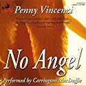 No Angel (       UNABRIDGED) by Penny Vincenzi Narrated by Carrington MacDuffie