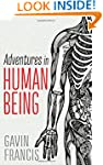 Adventures in Human Being (Wellcome)