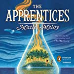 The Apprentices | Maile Meloy