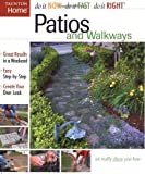 Patios And Walkways - Do It Now / Do It Fast / Do It Right Series - 1561587230