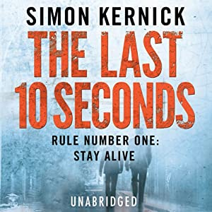 The Last 10 Seconds | [Simon Kernick]