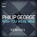 Wish You Were Mine (Club Mix)