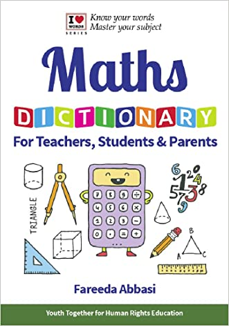 Maths Dictionary: For Teachers, Students & Parents written by Fareeda Abbasi