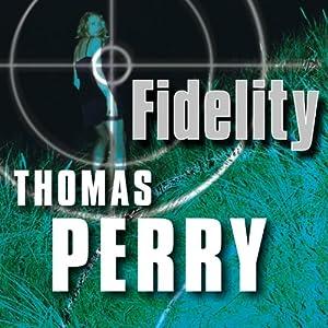 Fidelity | [Thomas Perry]