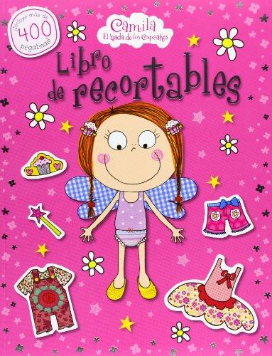 Camila, el hada de los cupcakes. Libro de recortables