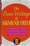 Basic Writings of Sigmund Freud