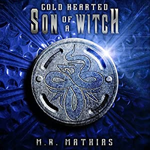 Cold Hearted Son of a Witch Audiobook