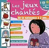 echange, troc Anne-Marie Grosser - Les jeux chantés, de la naissance à 2 ans... (1CD audio)