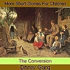 The Conversion Hörbuch von Dhruv Garg Gesprochen von: John Hawkes
