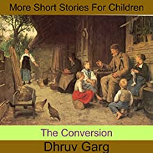 The Conversion Audiobook by Dhruv Garg Narrated by John Hawkes