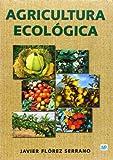 Agricultura ecologica editado por Mundiprensa