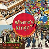 img - for Where's Ringo?: Find Him in 20 Pieces of Beatles-Inspired Art book / textbook / text book