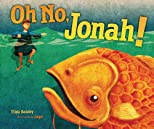 Oh No, Jonah! (Bible)