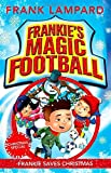 Frankie's Magic Football: 08 Frankie Saves Christmas