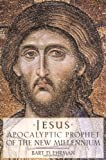 Jesus: Apocalyptic Prophet of the New Millennium (019512474X) by Ehrman, Bart D.