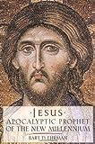 Jesus: Apocalyptic Prophet of the New Millennium (019512474X) by Ehrman, Bart D.