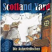 Die Außerirdischen (Scotland Yard 22) | Wolfgang Pauls