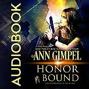 Honor Bound: GenTech Rebellion, Book 2 | Ann Gimpel
